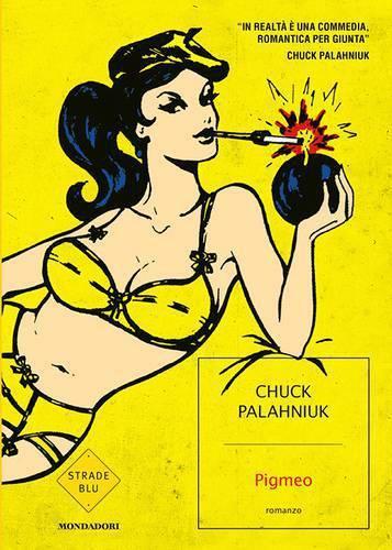 La copertina dell'ultimo libro di Chuck Palahniuk, Pigmeo