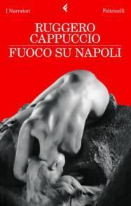 Fuoo su Napoli