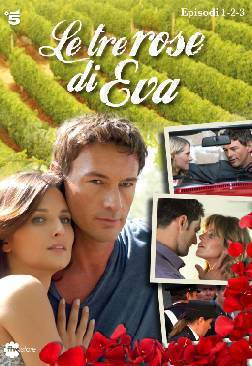 le tre rose di eva dvd Anticipazioni Le tre rose di Eva: la fiction presto in dvd