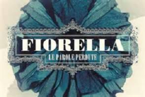 Fiorella - Le Parole Perdute
