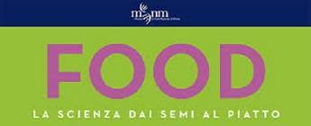 'Food. La scienza dai semi al piatto', in mostra a Milano